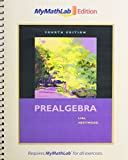 Prealgebra, The MyMathLab Edition Package (4th Edition)