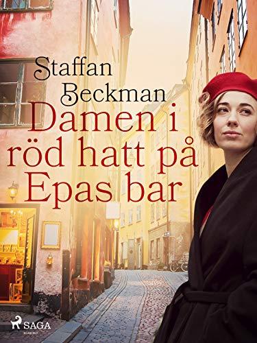 Damen i röd hatt på Epas bar (Swedish Edition)