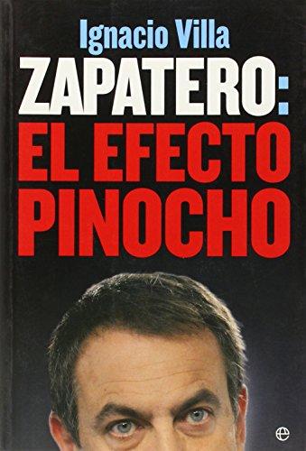 Zapatero: el efecto pinocho