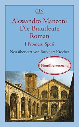 Die Brautleute: I Promessi Sposi, Roman