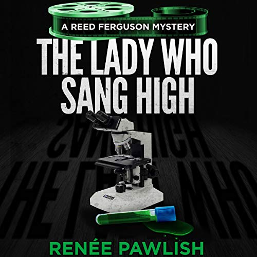 The Lady Who Sang High: A Reed Ferguson Mystery, Book 7 cover art