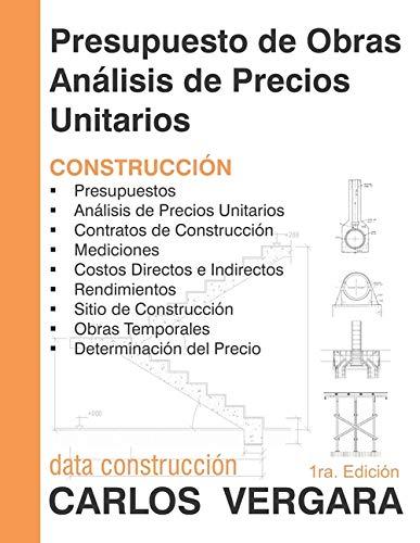 Presupuesto de Obras Análisis de Precios Unitarios: Construcción