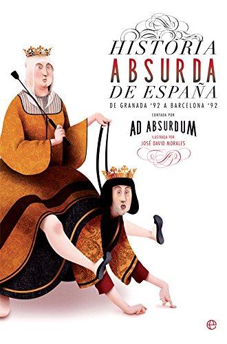 Historia absurda de España (Bolsillo)