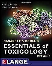 Casarett & Doull`S Essentials Of Toxicology By Curtis D. Klaassen, John B. Watkins, Louis J. Casarett
