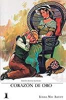 Corazón de Oro: Edición Juvenil Ilustrada