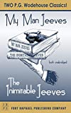 The Inimitable Jeeves and My Man Jeeves - Unabridged (English Edition)