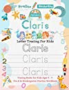 Claris Letter Tracing for Kids: Personalized Name Primary Tracing Book for Kids Ages 3-5 in Preschool  Pre-K  and Kindergarten Learning How to Write Their Name. Perfect Gifts for Preschoolers' Children to Practice Handwriting, Alphabets & Numbers.