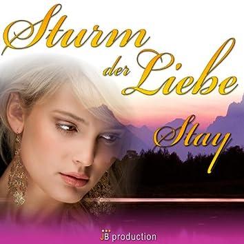 Sturm der Liebe (Stay)