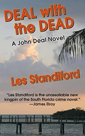 Deal With The Dead: A John Deal Mystery (John Deal Series Book 8)