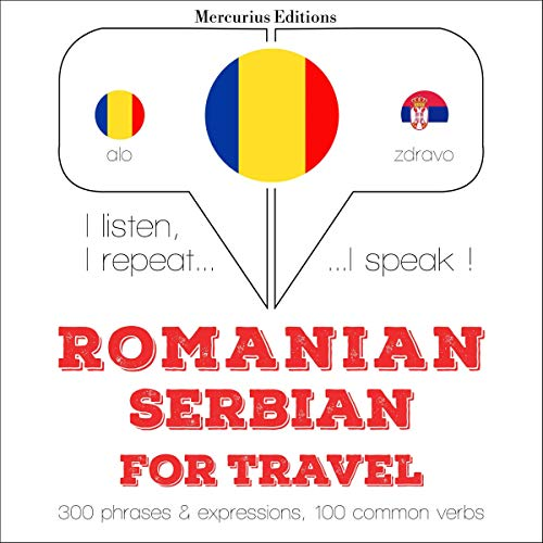 Romanian - Serbian. For travel audiobook cover art