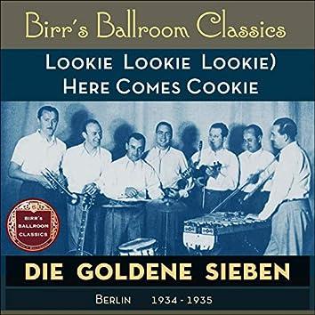 (Lookie Lookie Lookie) Here Comes Cookie [Recordings Berlin 1934 - 1935]