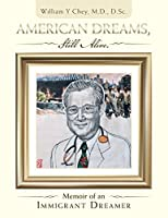 American Dreams, Still Alive: Memoir of an Immigrant Dreamer