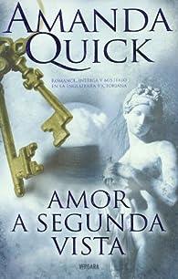 AMOR A SEGUNDA VISTA par Amanda Quick