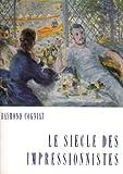 Le Siècle des Impressionnistes Peintres Peinture Art
