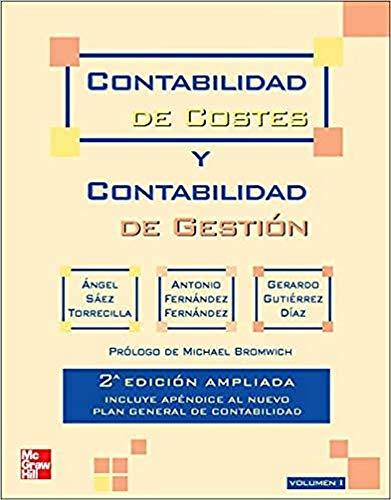 Contabilidad de costes y contabilidad de gesti}n. Vol. 1. 2? Ed. Ampliad a