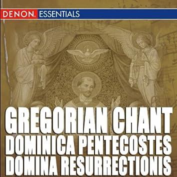Gregorian Chant: Dominica Pentecostes - Domina Resurrectionis