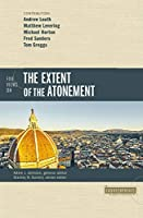 Five Views on the Extent of the Atonement (Counterpoints: Bible & Theology)