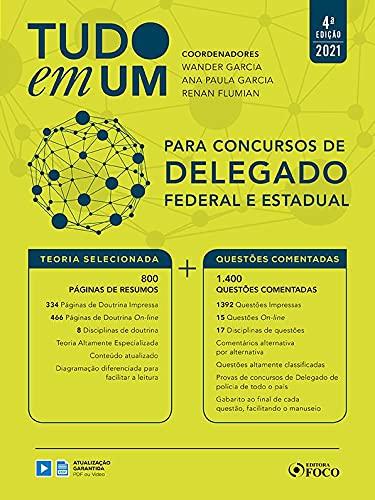 TUDO EM UM PARA CONCURSOS DE DELEGADO FEDERAL E ESTADUAL - 4ª ED - 2021