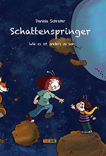 Schattenspringer: Bd. 1: Wie es ist, anders zu sein