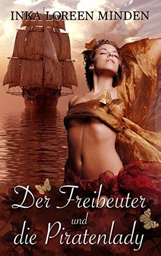 Der Freibeuter und die Piratenlady: Piraten-Romance