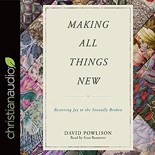Making All Things New     Restoring Joy to the Sexually Broken              Auteur(s):                                                                                                                                 David Prowlison                               Narrateur(s):                                                                                                                                 Sean Runnette                      Durée: 3 h et 13 min     Pas de évaluations     Au global 0,0