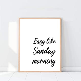 Easy Like Sunday Morning Print, Bedroom Prints, Minimalist Print Wall Décor, Bedroom Décor, Quote Wall Art, Typography print- 8x10 - Unframed