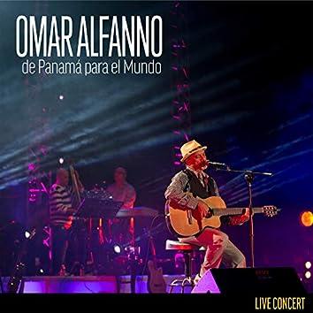 Omar Alfanno de Panama para el Mundo (Full Concert Version) (En Vivo)