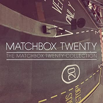 The Matchbox Twenty Collection