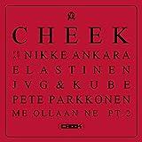 Me ollaan ne Pt. 2 (feat. Nikke Ankara, Elastinen, JVG, Kube & Pete Parkkonen)