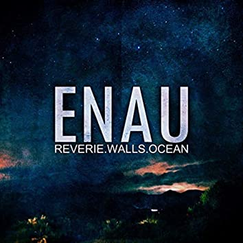 Reverie.Walls.Ocean