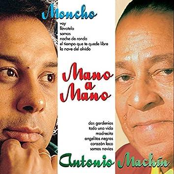 Mano a Mano : Moncho y Antonio Machín