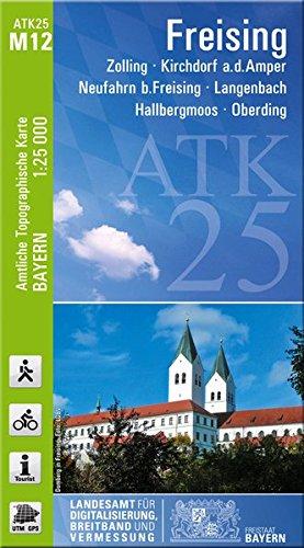 ATK25-M12 Freising (Amtliche Topographische Karte 1:25000): Zolling, Kirchdorf a.d.Amper, Neufahrn b.Freising, Langenbach, Hallbergmoos, Oberding (ATK25 Amtliche Topographische Karte 1:25000 Bayern)