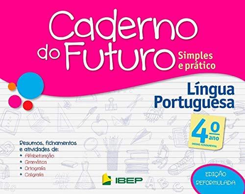Caderno do Futuro. Língua Portuguesa. 4º Ano