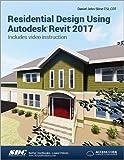Residential Design Using Autodesk Revit 2017