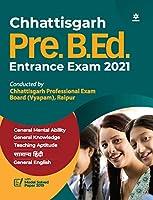 Chhattisgarh Pre. B.Ed. Entrance Exam 2021