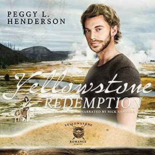 Yellowstone Redemption     Yellowstone Romance Series Book 2, Volume 1              By:                                                                                                                                 Peggy L Henderson                               Narrated by:                                                                                                                                 Nick Sarando                      Length: 9 hrs and 24 mins     5 ratings     Overall 4.6