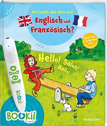 BOOKii® Wie heißt das denn auf Englisch und Französisch?: Über 350 Wörter in drei Sprachen, Lieder in Deutsch, Englisch und Französisch (BOOKii / Antippen, Spielen, Lernen)
