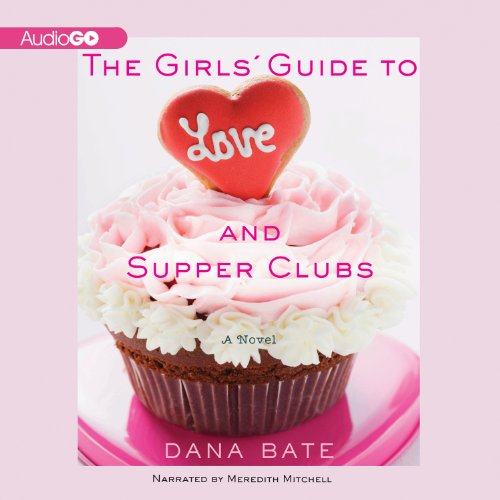The Girls' Guide to Love and Supper Clubs audiobook cover art