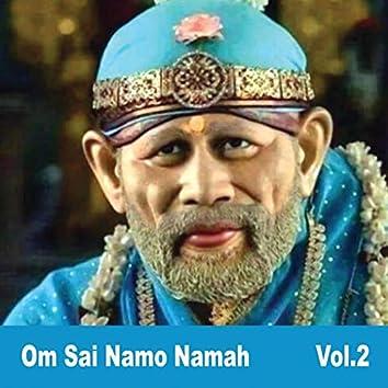 Om Sai Namo Namah, Vol. 2