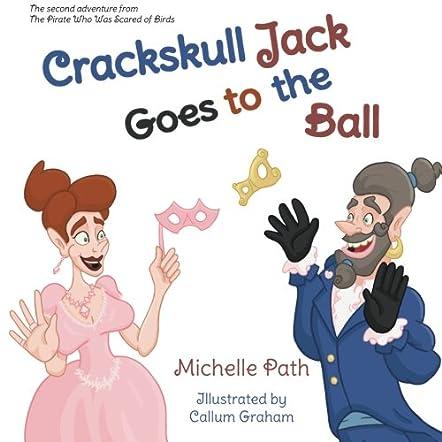 Crackskull Jack Goes to the Ball