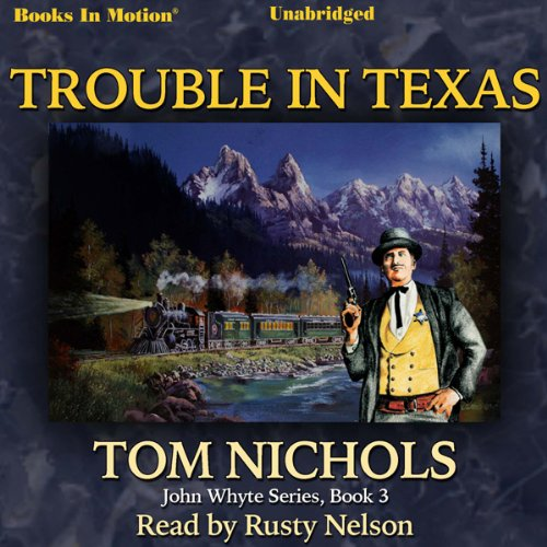 Trouble in Texas audiobook cover art