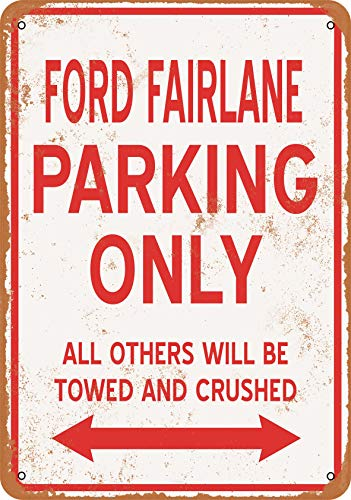 Wall-Color 7 x 10 Metal Sign - Ford Fairlane Parking ONLY - Vintage Look