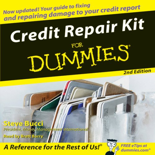 Credit Repair Kit for Dummies: Second Edition