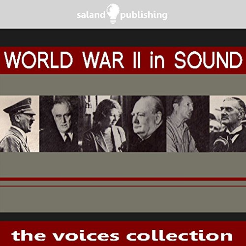 World War II In Sound audiobook cover art