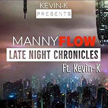Manny Flow Late Night Chronicles
