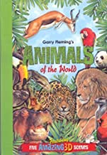 Animals of the World Featuring Five Amazing 3-D Scenes by Garry Fleming (2009) Hardcover