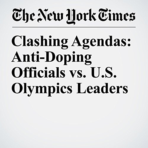 Clashing Agendas: Anti-Doping Officials vs. U.S. Olympics Leaders copertina