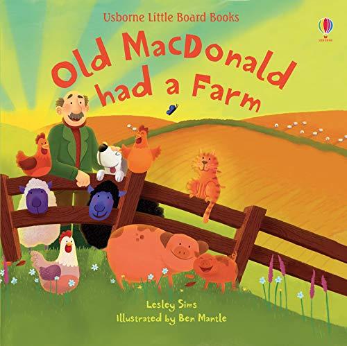 Old Macdonald Had a Farm (Little Board Books)