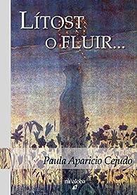 Lítost o fluir... par Paula Aparicio Cejudo