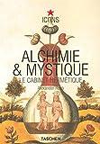 Alchimie et mystique - Le cabinet hermétique